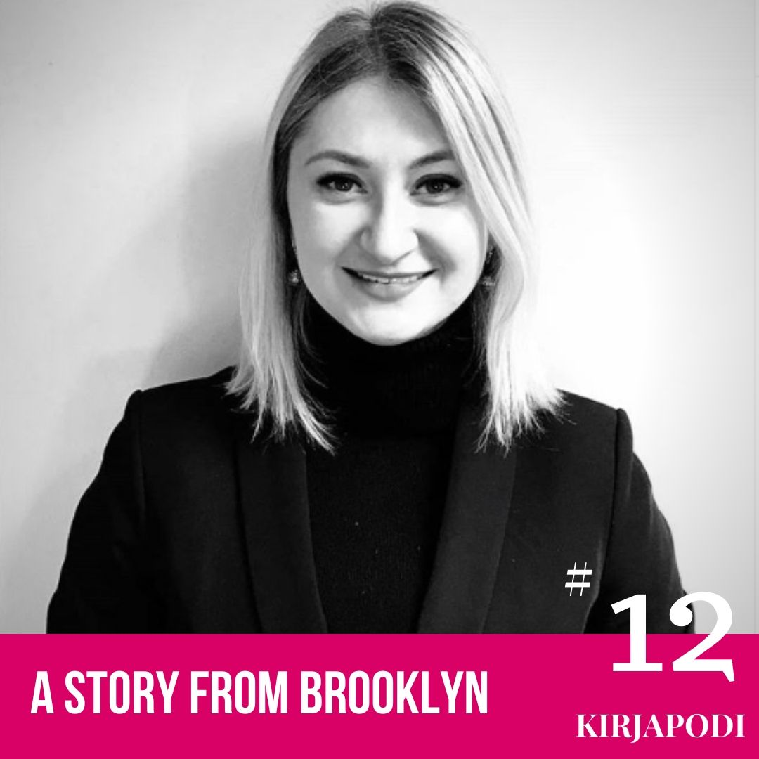 Jakso #12 A story from Brooklyn – Jane Brown