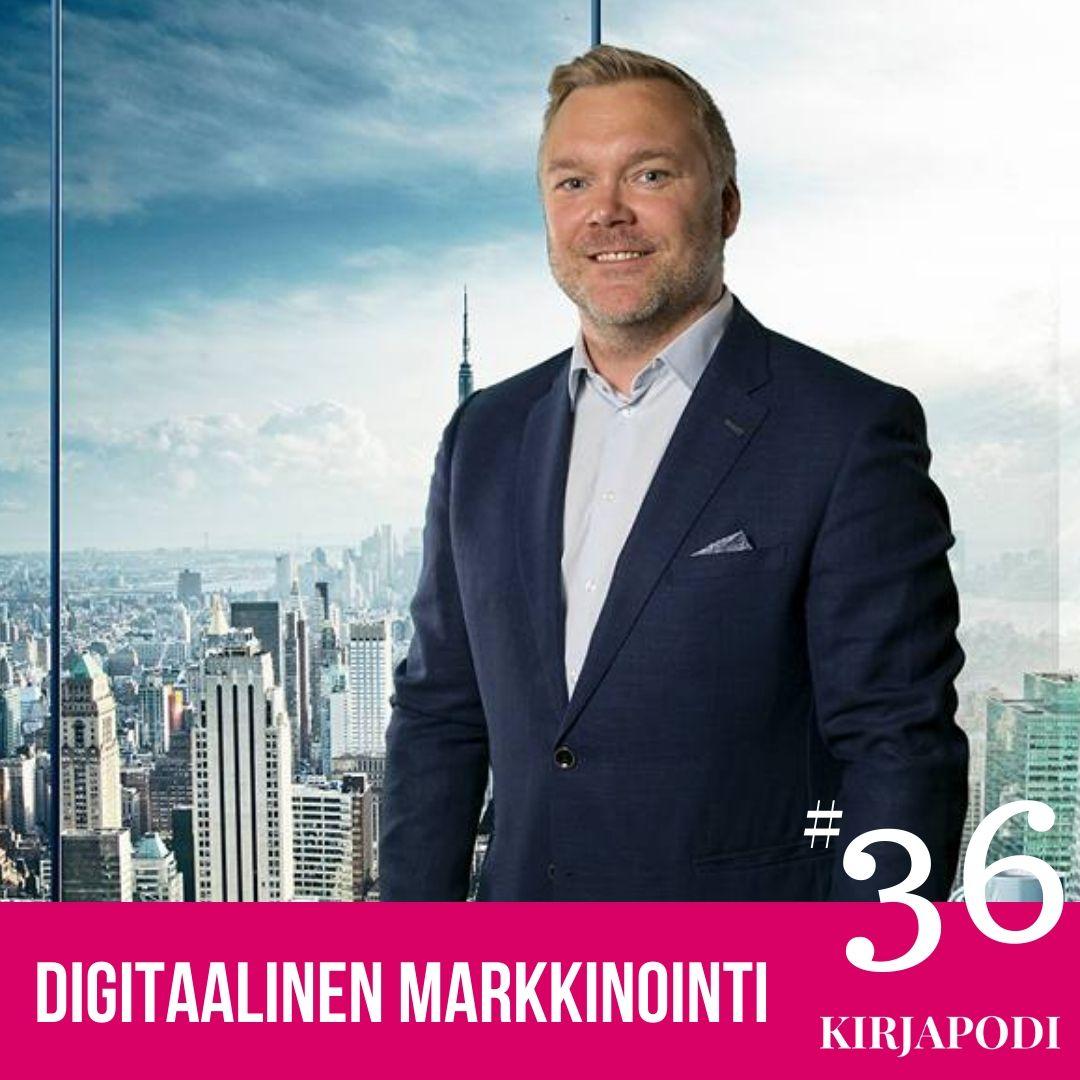 Jakso #36 Digitaalinen Markkinointi