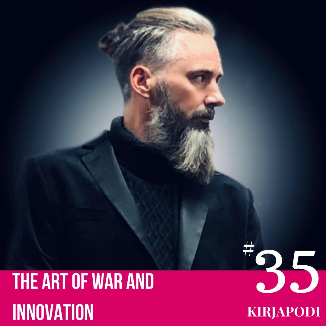 Jakso #35 The Art of War and Innovation