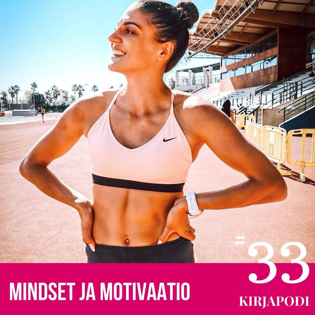 Jakso #33 Mindset ja Motivaatio