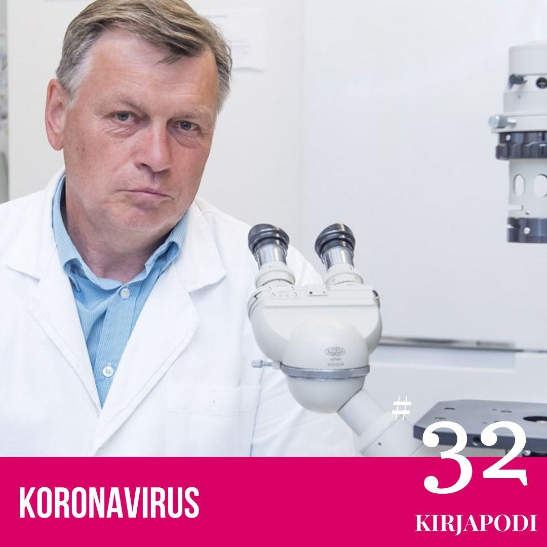 Jakso #32 Koronavirus – Ilkka Julkunen