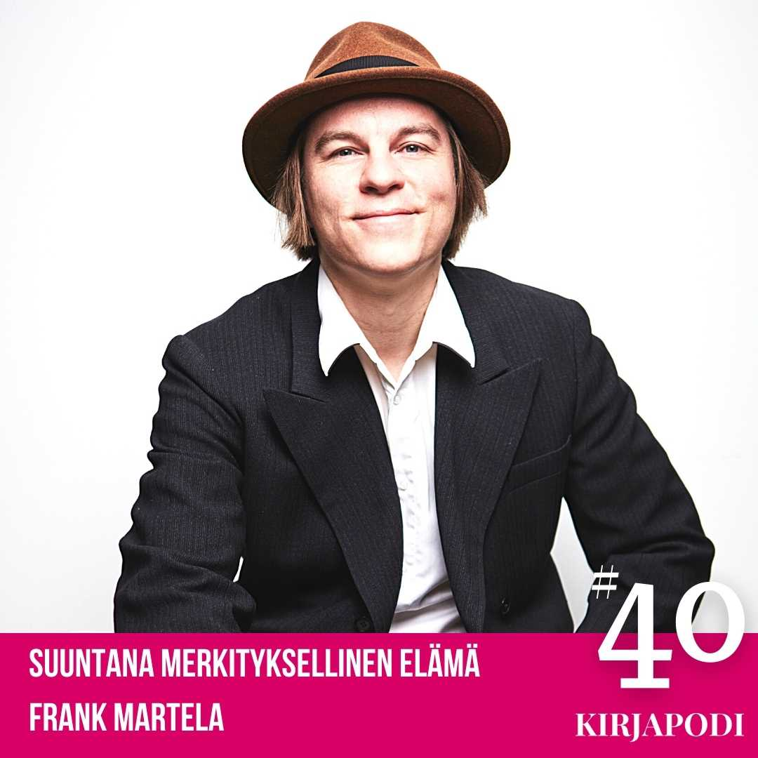 Jakso #40 Frank Martela