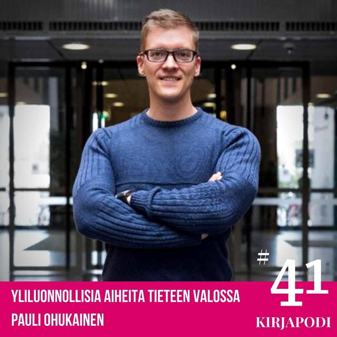 Jakso #41 Pauli Ohukainen