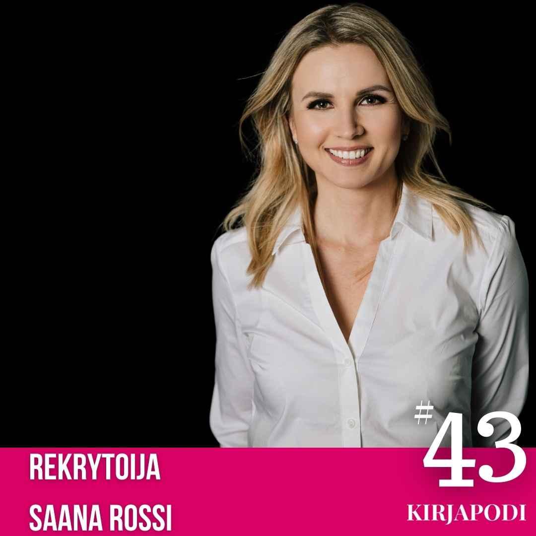 Jakso #43 Saana Rossi
