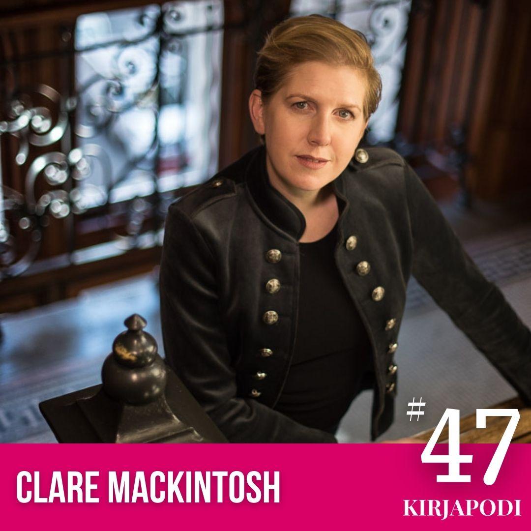 Jakso #47 Creative Writing – Clare Mackintosh
