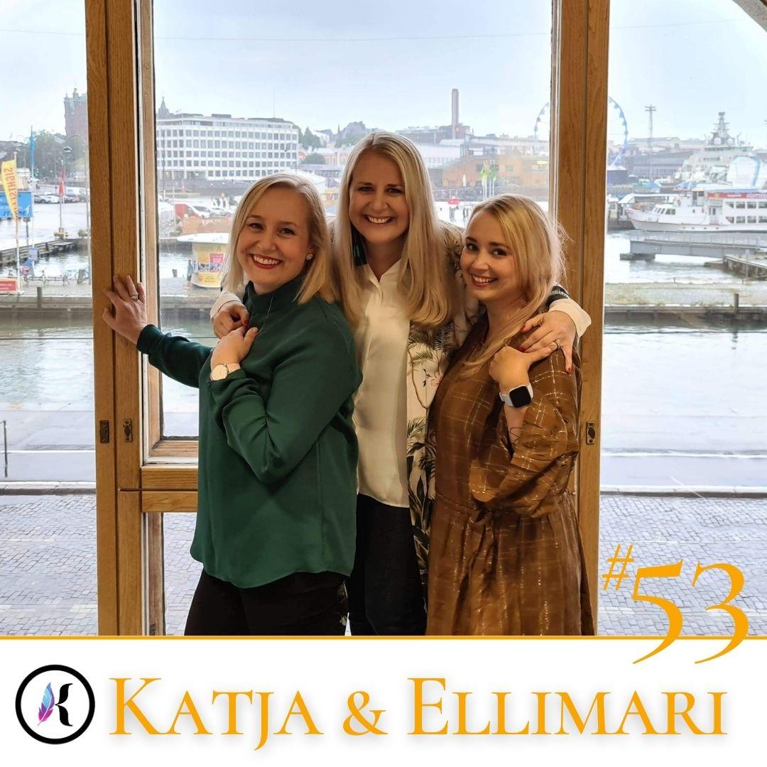 Jakso #53 Pahoinpitelystä hyvinpitelyyn — Lähisuhdeväkivalta ja siitä selviytyminen – Ellimari Kortman & Katja Kytölä