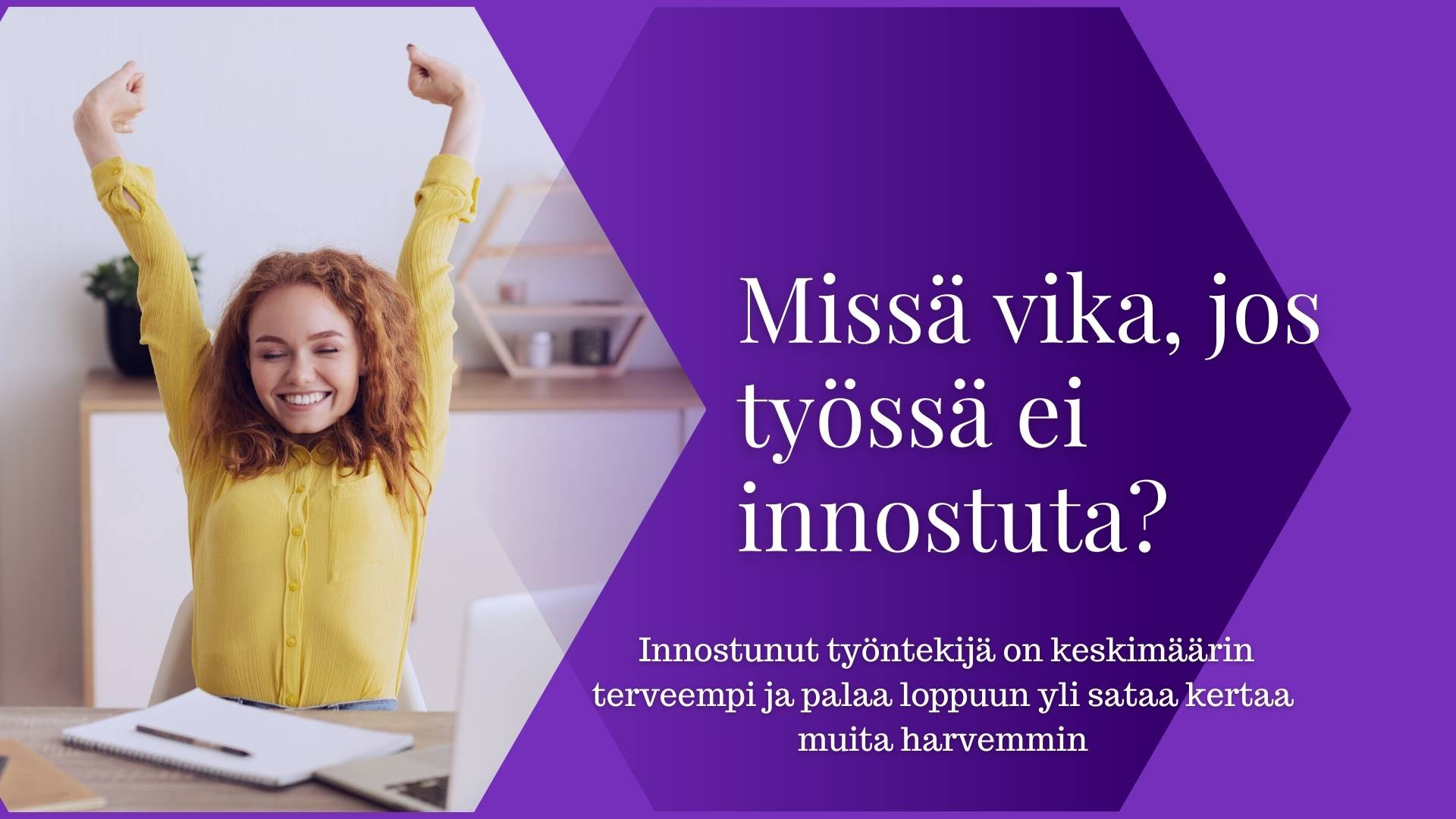 4. Missä vika, jos työssä ei innostuta – Minna Mattila-Aalto
